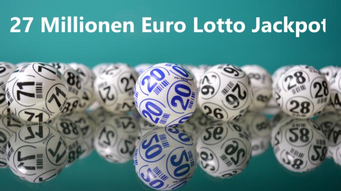 Lotto am Samstag 27 Millionen Euro